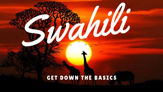Learning Swahili the basics